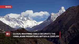 The Glaciers In The Himalayas Could Melt Within A Hundred Years [Video]