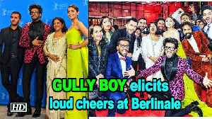 'Gully Boy' elicits loud cheers at Berlinale [Video]