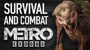 News video: Are You Ready for Metro Exodus - Survival and Combat