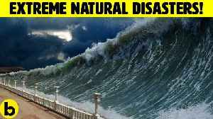 14 Worst Natural Disasters In History [Video]
