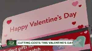 Cutting costs on Valentine's Day [Video]