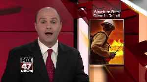 Structure fires down in Detroit [Video]