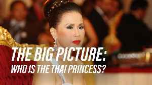 5 Facts on the Thai Princess who turned politics upside down [Video]