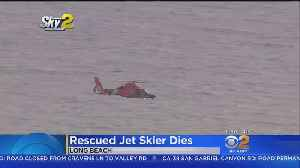 Jet Skier Dies After Long Beach Ocean Search, Rescue [Video]