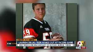 Lawrenceburg teen hangs out at Pacers game [Video]