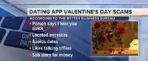 News video: SCAM ALERT: Avoiding Valentine's Day Scammers