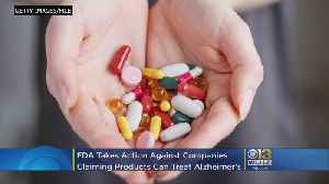 FDA Takes Action Against 17 Companies For Illegally Selling Products Claiming To Treat Alzheimer's Disease [Video]