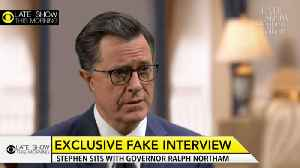 Stephen Interviews Gayle King's Interview Of Ralph Northam [Video]