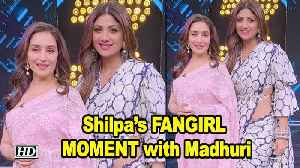 Shilpa's FANGIRL MOMENT with Madhuri [Video]
