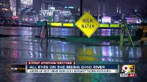 All eyes on rising Ohio River as rain continues [Video]