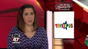 Toys R Us plans second act by holiday season [Video]