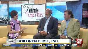 Positively Tampa Bay: Children First, Inc. [Video]