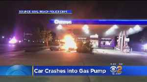 Car Crash Sparks Fire At Seal Beach Gas Station [Video]
