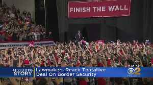 Lawmakers Reach Deal On Border Security [Video]