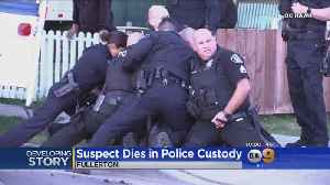 Suspect Dies In Police Custody [Video]