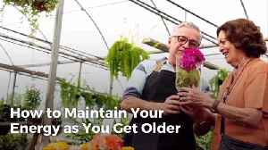 Tips To Keep You Energetic While Aging [Video]