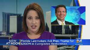 Lawmakers Write Letter To President Trump On Everglades Restoration [Video]