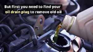 How to Locate Your Car's Oil Drain Plug [Video]
