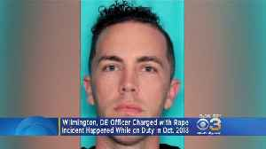 Wilmington Police Officer Charged With Rape [Video]