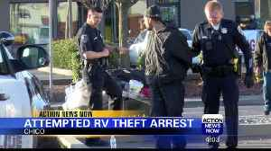 Chico Police Arrest Two Men for RV Theft Attempt [Video]