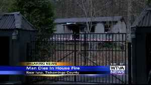 Fire claims man's life in Tishomingo County [Video]