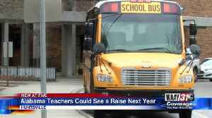 Alabama teachers could see a raise next year [Video]