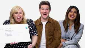 Priyanka Chopra, Rebel Wilson & Adam Devine Answer the Web's Most Searched Questions [Video]
