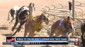 Public meeting tonight to discuss future plans for Naples-Fort Myers Greyhound Track [Video]
