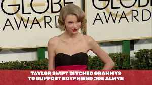 News video: Taylor Swift Chose Her Boyfriend Over The Grammys