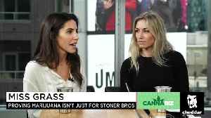 Sexist Advertising Is an Embarrassment to the Cannabis Industry, Say Miss Grass Co-Founders [Video]