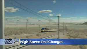 Newsom Talks High-Speed Rail Changes In State Of The State [Video]