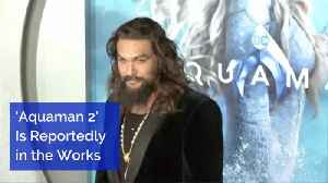 Aquaman 2 Is In Final Planning Stages [Video]