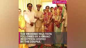 Soundarya Rajinikanth and Vishagan Vanangamudis star-studded wedding [Video]