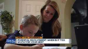 Parental Involvement: How much is too much? [Video]