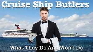 10 things cruise ship butlers do, and 4 things they don't [Video]