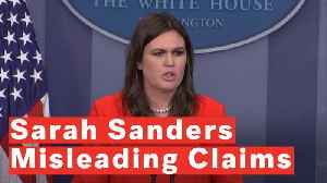 5 Misleading Claims From Sarah Sanders [Video]