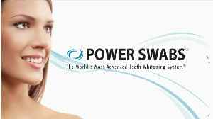 Power Swabs Teeth Whitening System for Whiter Teeth [Video]