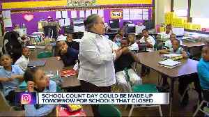 School count day could be made up tomorrow for schools that closed [Video]