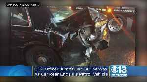 CHP Officer Jumps Out Of The Way As Out Of Control Car Rear Ends Patrol Vehicle [Video]