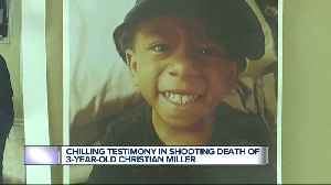 Chilling testimony in shooting death of 30year0old Christian Miller [Video]