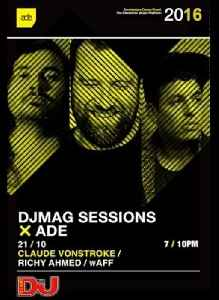 DJ Mag ADE Sessions: Claude VonStroke, Richy Ahmed & wAFF [Video]