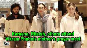 Kareena, Riteish, others attend Vikram Phadnis mother's prayer meet [Video]