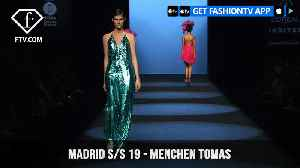 Menchen Tomas MBFW Madrid Spring/Summer 2019 | FashionTV | FTV [Video]
