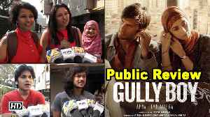 Public Review | Gully Boy | Rapper Ranveer with fiesty Alia [Video]