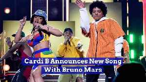 Cardi B Announces New Song With Bruno Mars [Video]
