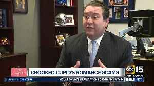 Crooked cupid's romance scams [Video]