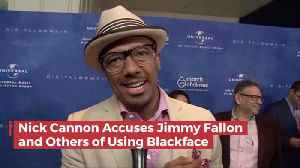 Nick Cannon Calls Out Major Stars For Using Black Face [Video]