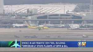 Smoke In Air Traffic Control Building Stops Flights Temporarily [Video]