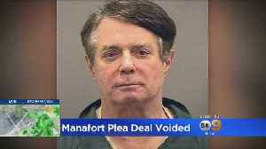 Federal Judge Pulls Leniency Deal For Manafort Saying He Lied Repeatedly To Grand Jury [Video]