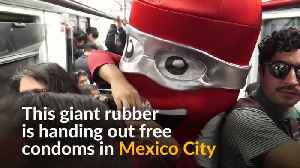 Giant condom encourages safe sex in Mexico City [Video]